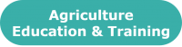 Agriculture Education & Training